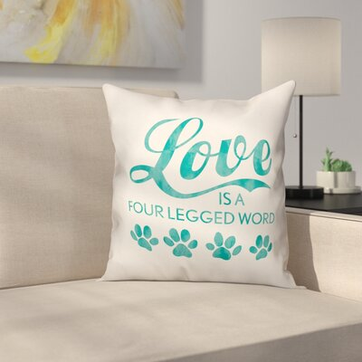 Four Legged Love Throw Pillow in , Throw Pillow Size: 16 x 16