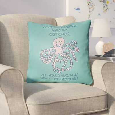 Colindale Octopus Throw Pillow Size: 18 H x 18 W x 4 D, Color: Turquoise