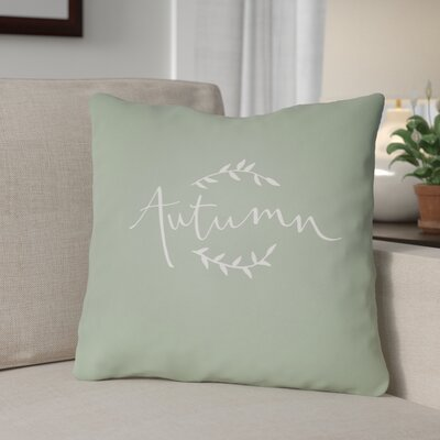 Autumn Indoor/Outdoor Throw Pillow Size: 20 H x 20 W x 4 D, Color: Green/White
