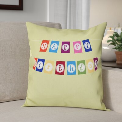Happy Birthday Print Throw Pillow Size: 26 H x 26 W, Color: Green