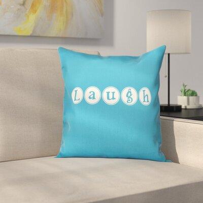 Sperber Laugh Throw Pillow Size: 16 H x 16 W, Color: Blue