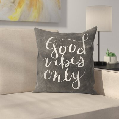 Jetty Printables Chalkboard Good Vibes Typography Throw Pillow Size: 20 x 20