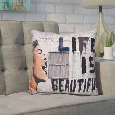 Kania Life Is Beautiful Throw Pillow
