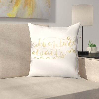 Jetty Printables Adventure Awaits Typography Throw Pillow Size: 16 x 16