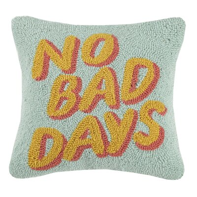 Duppstadt No Bad Days Wool Throw Pillow