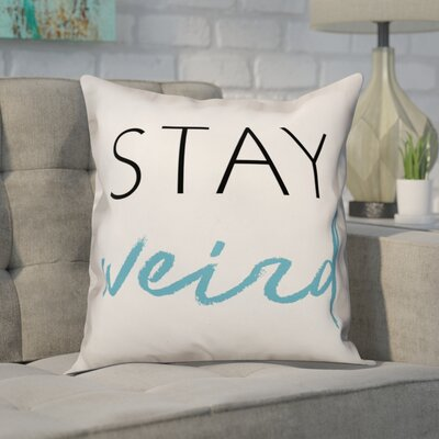 Crase Stay Weird Throw Pillow