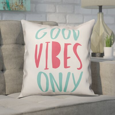 Creager Good Vibes Only Throw Pillow
