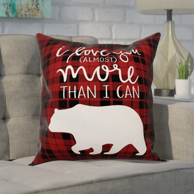 Craver I Love You More Than I Can Bear Throw Pillow