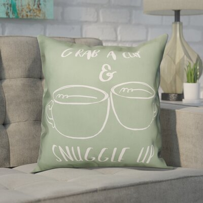 Creamer Grab a Cup and Snuggle Up Throw Pillow