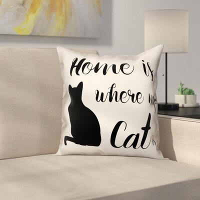 Ontiveros Home is Where My Cat is Throw Pillow