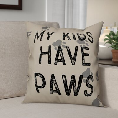 Hillman My Kids Have Paws Throw Pillow