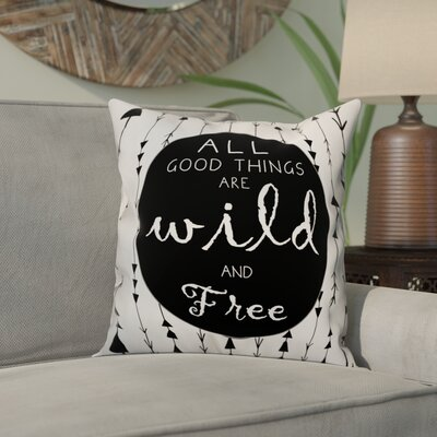 Orner Wild and Free Quote Throw Pillow