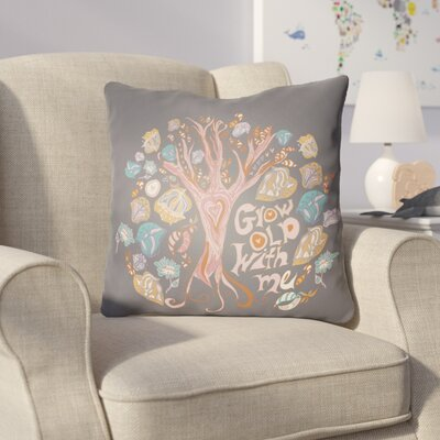 Colindale Grow Old With Me Throw Pillow Size: 18 H x 18 W x 4 D, Color: Black