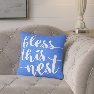 Lorene Bless This Nest Typography 100% Cotton Throw Pillow Size: 20 H x 20 W x 8 D, Color: Blue