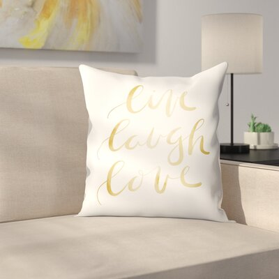 Jetty Printables Live Laugh Love Typography Throw Pillow Size: 18 x 18