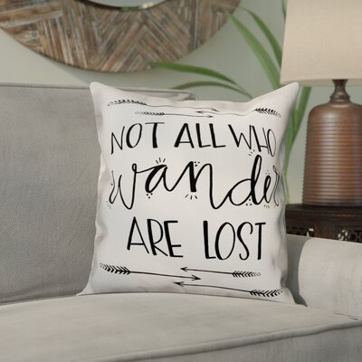 Ornelas Not All Who Wander Are Lost Throw Pillow