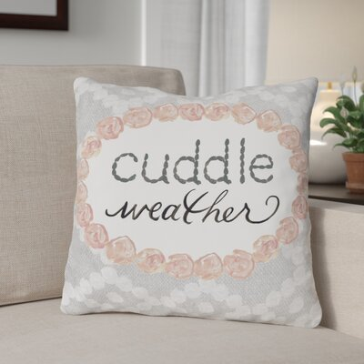 Diorio Cuddle Weather Throw Pillow Size: 16 x 16