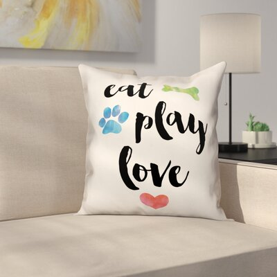 Eat Play Love Throw Pillow in , Throw Pillow Size: 16 x 16