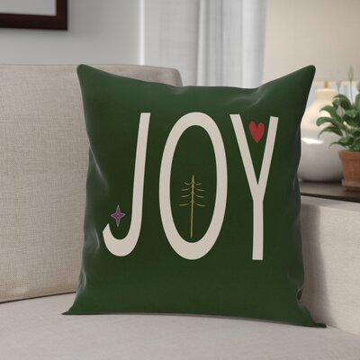 Joy Ed Season Holiday Word Print Throw Pillow Size: 26 H x 26 W, Color: Dark Green