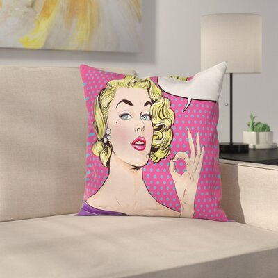 Pop Art Woman OK Sign Square Pillow Cover Size: 16 x 16