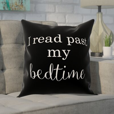 Craner I Read Past My Bedtime Throw Pillow