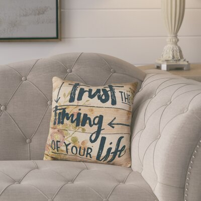 Elbridge Trust the Timing Floral Throw Pillow