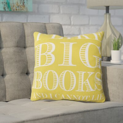 Ewalt I like Big Books Throw Pillow Color: Yellow