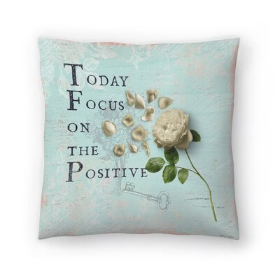 The Positive Rose Throw Pillow Size: 18 x 18