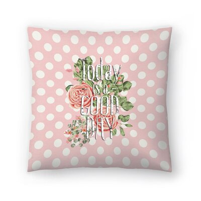 Good Day Dots and Typography for Girls Throw Pillow Size: 18 x 18