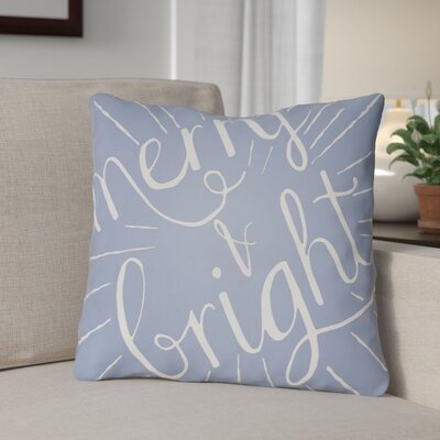 Merry and Bright Indoor/Outdoor Throw Pillow Size: 18 H x 18 W x 4 D, Color: Blue / White