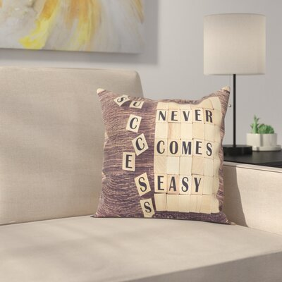 Inspirational Quote Scribble Square Pillow Cover Size: 20 x 20