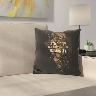 Stupidity Throw Pillow