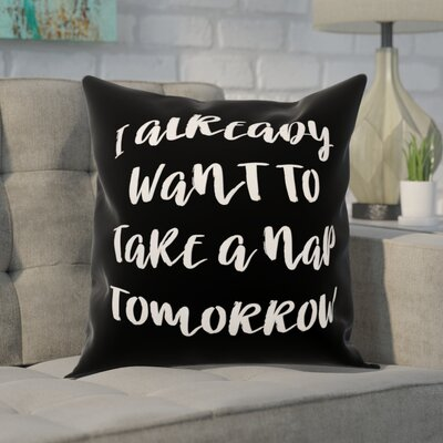 Crater I Want to Nap Tomorrow Throw Pillow
