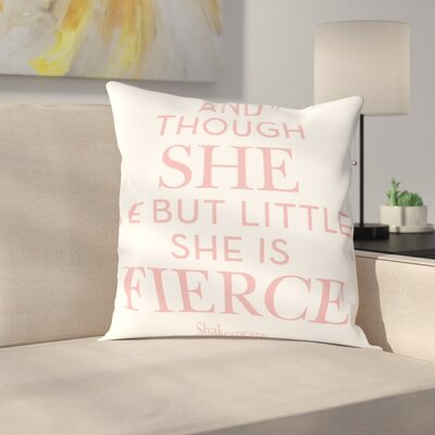 She Is Fierce Throw Pillow Size: 20 H x 20 W x 2 D, Color: Pink