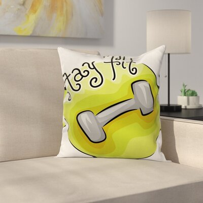 Fitness Every Workout Counts Square Pillow Cover Size: 24 x 24