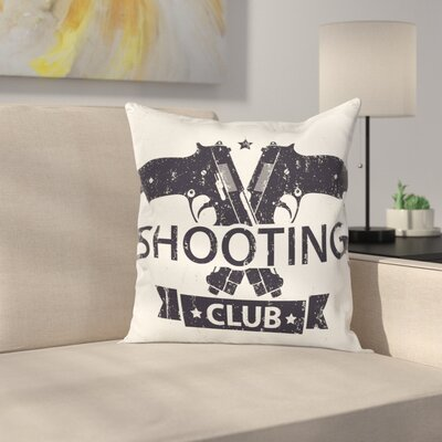 Shooting Club Pillow Cover Size: 16 x 16