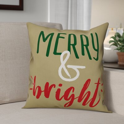 Merry and Bright Throw Pillow Size: 20 x 20, Type: Pillow Cover
