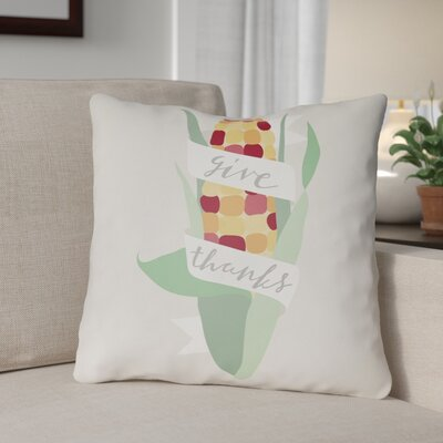 Give Thanks Indoor/Outdoor Throw Pillow Size: 20 H x 20 W x 4 D, Color: White/Green/Red/Yellow