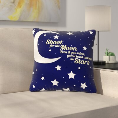NL Designs Moon and Stars Quote Outdoor Throw Pillow Size: 16 H x 16 W x 5 D
