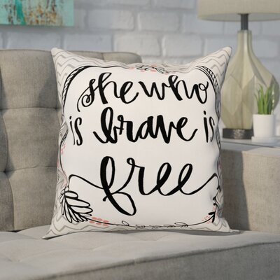Goris She Who Is Brave Is Free Throw Pillow