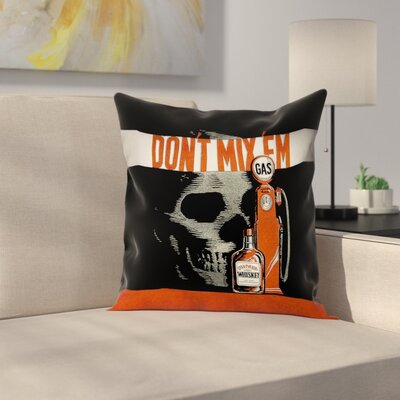 Double Sided Print Anti-Drunk Driving Poster Pillow Cover Size: 18 x 18