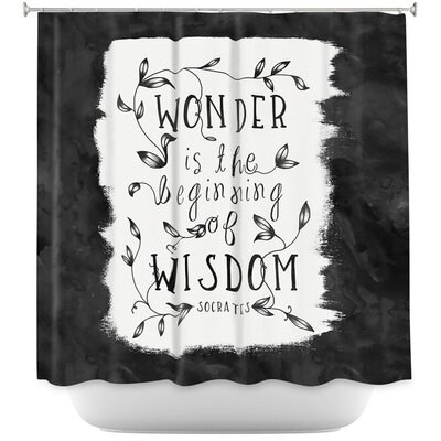 Wonder is Wisdom Shower Curtain Color: Black/White