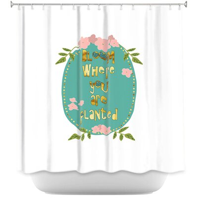 Bloom Where U are Planted II Shower Curtain