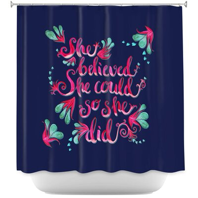 She Believed Shower Curtain Color: Navy Blue