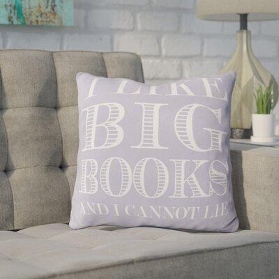 Ewalt I like Big Books Throw Pillow Color: Lavender