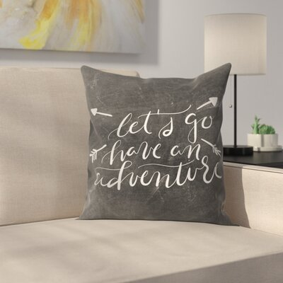 Jetty Printables Chalkboard Adventure Typography Throw Pillow Size: 16 x 16