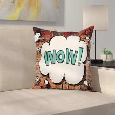 Quote Cracked Brick Wall Square Pillow Cover Size: 18 x 18