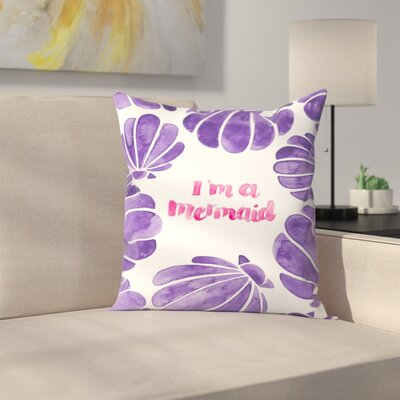 Elena ONeill Im a Mermaid Throw Pillow Size: 18 x 18