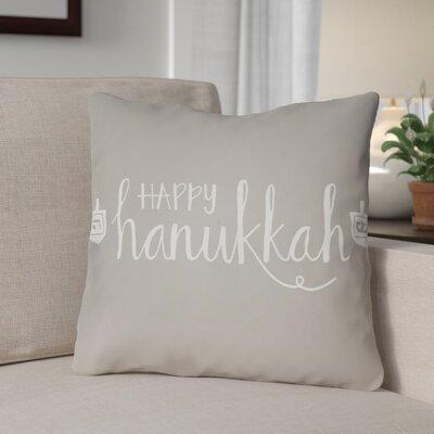 Happy Hanukkak Indoor/Outdoor Throw Pillow Size: 20 H x 20 W x 4 D, Color: Beige/White