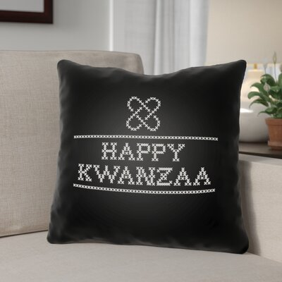 Happy Kwanzaa Indoor/Outdoor Throw Pillow Size: 20 H x 20 W x 4 D, Color: Black